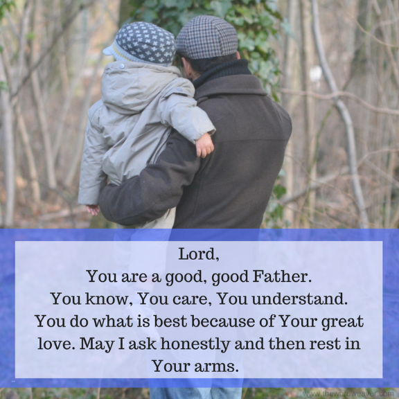 God is a good, good Father. We can run to Him. Click for authentic encouragement in The Word Weaver post, Encouragement to those who hesitate to ask God.