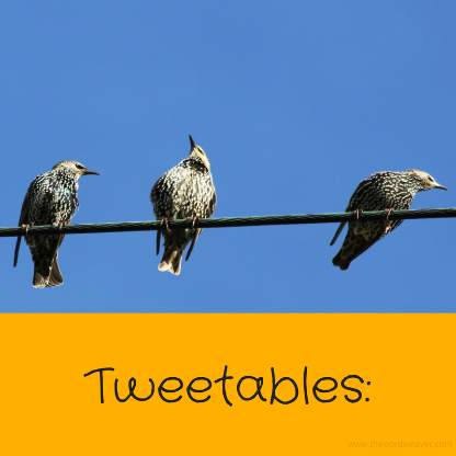 Tweetables/ Quotes from The Word Weaver blog post in convenient tweets.