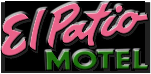 Welcome To El Patio Motel