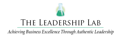 The Leadership Lab Achieving Business Excellence Through Authentic Leadership