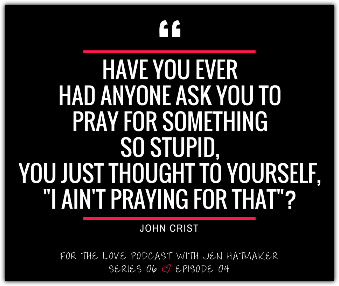 Jen Hatmaker - For the Love of Laughter: Episode 04