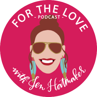 For The Love with Jen Hatmaker Podcast: Exploring Our Faith