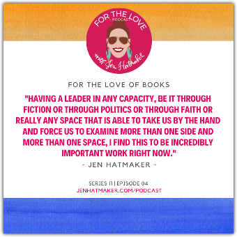 Jen Hatmaker - For The Love Of Books: Episode 04