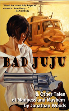 Bad Juju by Jonathan Woods