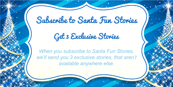 Subscribe to Santa Fun Stories Image