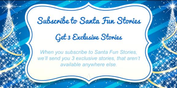 Subscribe to Santa Fun Stories